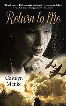 Return to Me by [Menke, Carolyn]