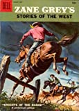 Knights of the Range by Zane Grey front cover
