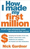 How I Made My First Million, Nick Gardner, 1741759056