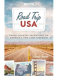Road Trip Usa Cross Country Adventures On America S Two Lane Highways