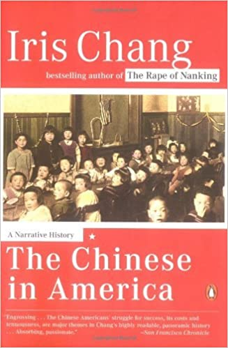 Book The Chinese in America: A Narrative History by Iris Chang (2004-03-30)