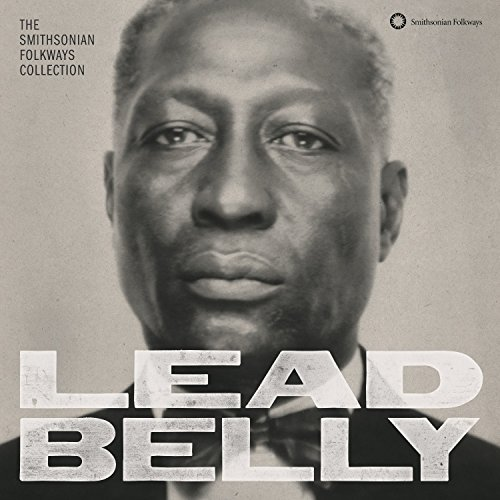 Collection Stinson - Lead Belly: The Smithsonian Folkways Collection