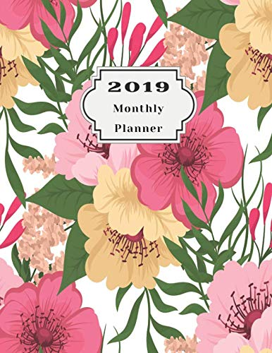 2019 Monthly Planner: Beautiful Organizer Schedule Trendy Seamless Floral Pattern in Vector illustration Monthly and Weekly Calendar To do List Top goal and Focus (Planner 2019)