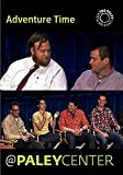 Adventure Time: Cast & Creators Live at the Paley Center by Pendleton Ward