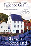 Blame It on Scotland: Kilts and Quilts, book 7