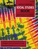 Middle Grades Social Studies Book : Inventive Exercises to Sharpen Skills and Raise Achievement, Forte, Imogene and Frank, Marjorie, 0865305668