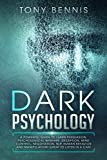 Dark Psychology:: A Powerful Guide to Learn