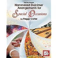 Hammered Dulcimer Arrangements for Special Occasions