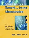 Selected Papers in Network & System Administration