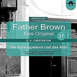 Die Schauspielerin und das Alibi (Father Brown - Das Original 37)