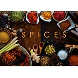Spices 2016: The Marvelous World of Spices to Suit Every Taste (Calvendo Food)