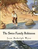 img - for The Swiss Family Robinson: Adventures on a Desert Island book / textbook / text book