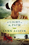 A Light to My Path (Refiner's Fire, Book 3)