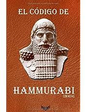 El código de Hammurabi (Con notas)