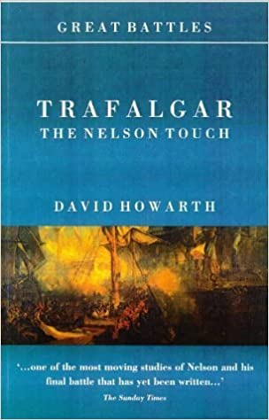 The Nelson Touch (Great Battles) - David Howarth
