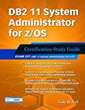 img - for DB2 11 System Administrator for z/OS: Certification Study Guide: Exam 317 (DB2 DBA Certification) book / textbook / text book