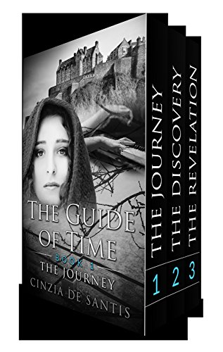 The Guide of Time: The Trilogy: The Journey, The Discovery, The Revelation