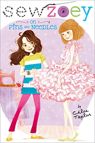 On Pins And Needles Sew Zoey Book 2 Kindle Edition By Chloe