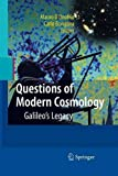 Questions of Modern Cosmology : Galileo's Legacy, D'Onofrio, Mauro and Burigana, Carlo, 3642425453