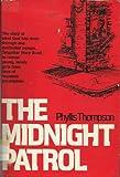 The Midnight Patrol, Phyllis Thompson, 0801550300
