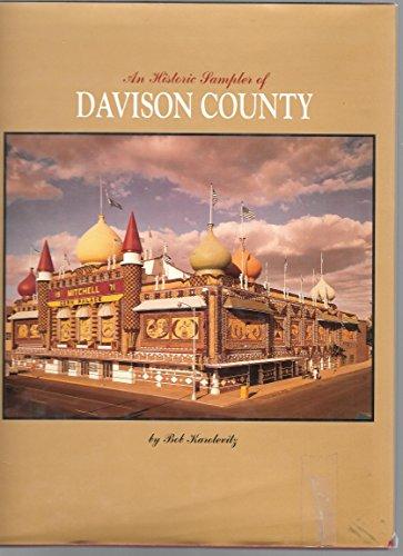 An historic sampler of Davison County