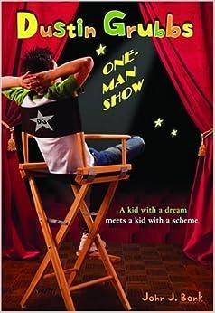 Book Dustin Grubbs: One Man Show by John J. Bonk (2006-08-17)