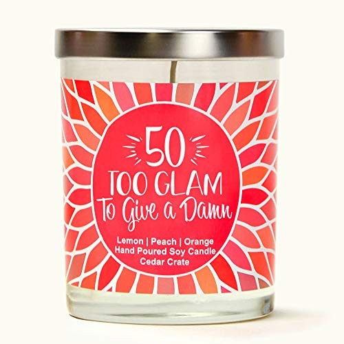 Too Glam to Give A Damn | Citrus Peach | Luxury Scented Soy Candles | 10 Oz. Jar Candle | Made in The USA | Decorative Aromatherapy | 50th Birthday Gifts for Women | Unique 50th Birthday Gift Ideas