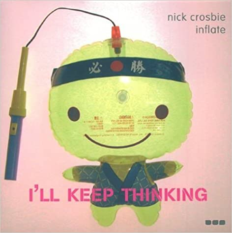 Book I'LL Keep Thinking (Serial books design) by Nick Crosbie (2003-12-17)