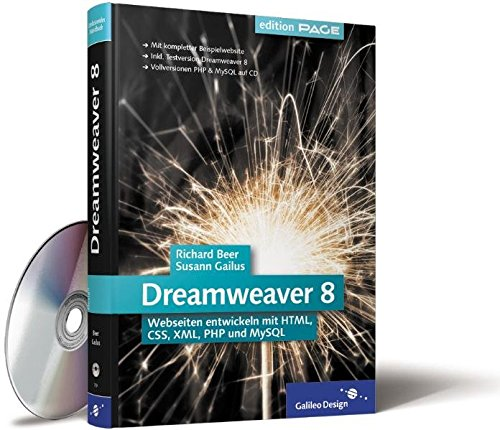 Dreamweaver 8: Webseiten entwickeln mit HTML, CSS, XML, PHP und MySQL (Galileo Design) Gebundenes Buch – 28. Januar 2006 Richard Beer Susann Gailus 3898427390 Anwendungs-Software