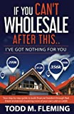 If You Can't Wholesale After This: I've Got Nothing For You... (Volume 1)