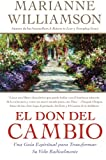 El Don del Cambio, Marianne Williamson, 0060819103