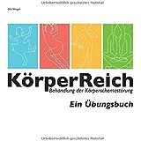 KörperReich: Behandlung der Körperschemastörung - Ein Übungsbuch
