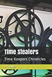 Time Stealers: Time Keepers Chronicles