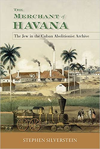 Image result for The Merchant of Havana. The Jew in the Cuban Archive