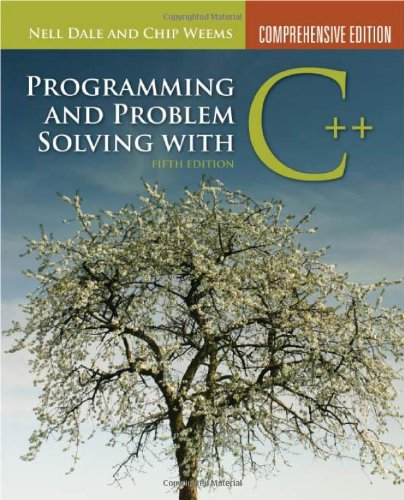 Programming And Problem Solving With C++ by Dale, Nell/ Weems, Chip
