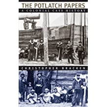 The Potlatch Papers: A Colonial Case History