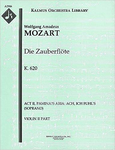 Libérer un téléchargement de manuel Die Zauberflöte, K.620 (Act II, Pamina's Aria: Ach, ich fuhl's (soprano)): Violin II part (Qty 7) [A2946] PDF PDB