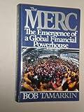 The Merc: The Emergence of a Global Financial Powerhouse