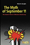 This is a book about the Myth of September 11. About the facts and the motives behind this myth, the smokescreens of the war of perception and the psychology and insanity connected with this. To expose this myth completely is a modern blasphemy, an u...