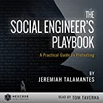 The Social Engineer's Playbook: A Practical Guide to Pretexting | Jeremiah Talamantes