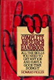 The Complete Job Search Handbook, Howard Figler, 0030441218