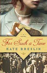 For Such a Time (Thorndike Press Large Print Christian Historical Fiction) by Kate Breslin (2014-09-10)