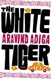 The White Tiger, Aravind Adiga, 1416562591