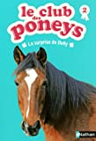 "Afficher ""Le club des poneys n° 2 La surprise de Dolly"""