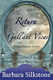 img - for The Return of the Gallant Vicar: A Pride and Prejudice Variation (Volume 2) book / textbook / text book
