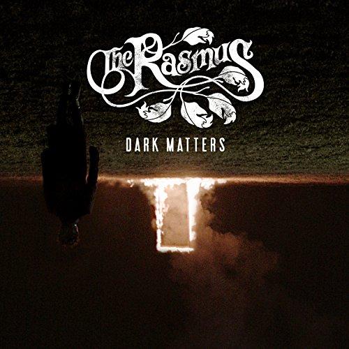 The Rasmus - Dark Matters - LIMITED EDITION DIGIPAK - CD - FLAC - 2017 - TOiVO Download