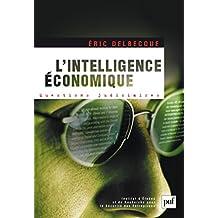 L'intelligence économique: Une nouvelle culture pour un nouveau monde. Préface de Rémy Pautrat (Questions judiciaires) (French Edition)