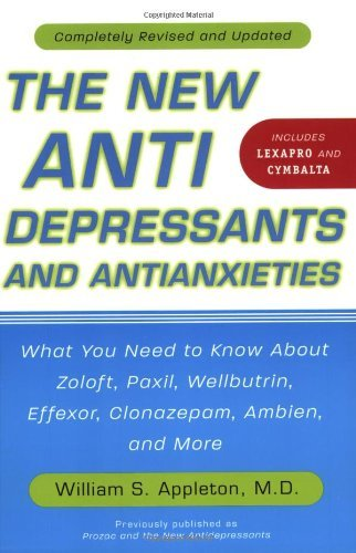 The New Antidepressants and Antianxieties by William S. Appleton - Stores Mall Appleton