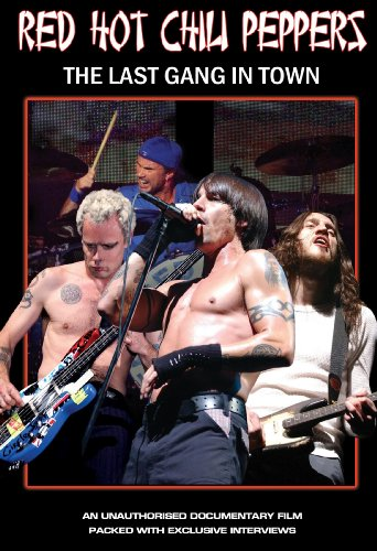 red-hot-chili-peppers-last-gang-in-town-unauthorized