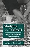 Studying the Torah, Avigdor Bonchek, 0765799642